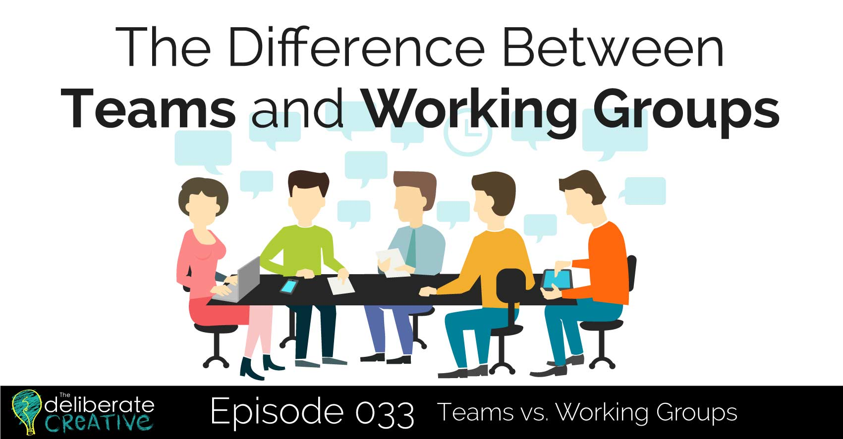 Are they Groups or Teams we find in Organisations?